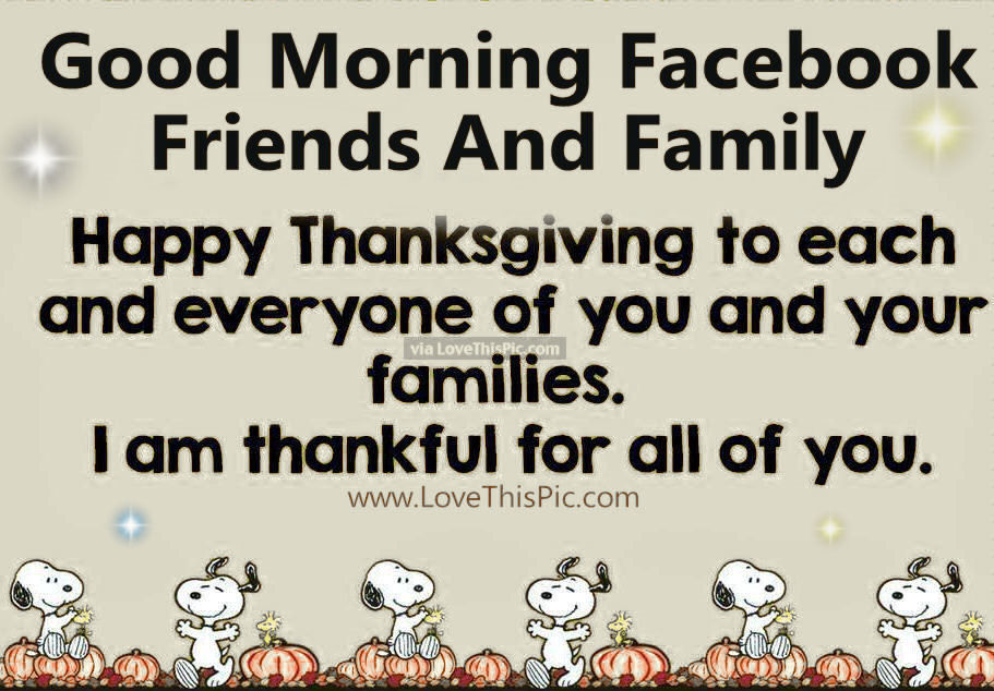 Good Morning Facebook Friends and Family a Happy Thanksgiving photo
