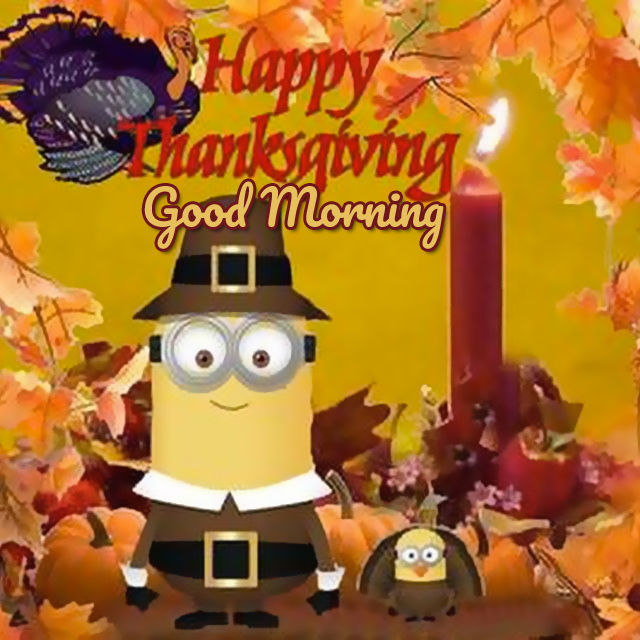 Happy Thanksgiving Good Morning Fall and Minions Image