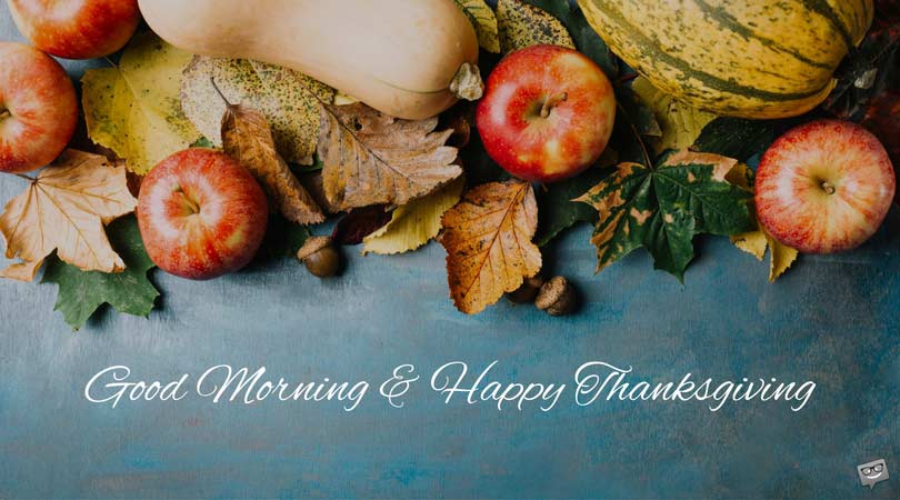 Morning and Happy Thanksgiving Image