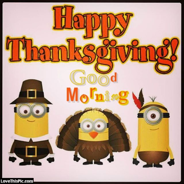 Thanksgiving Morning Minions Image